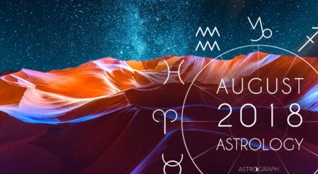 Monthly Horoscope August 2018 ||मासिक राशिफल अगस्त 2018